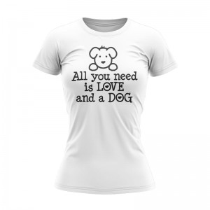 T-SHIRT DAMSKI ALL YOU NEED DOG